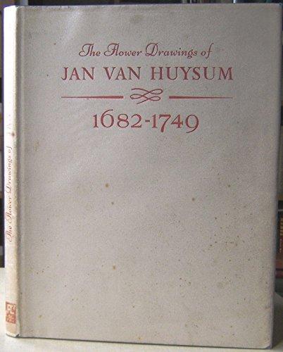 Flower Drawings of Jan Van Huysum, 1682-1749: White, Christopher