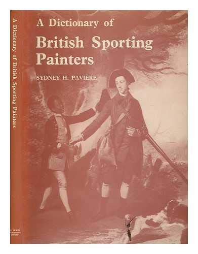 A dictionary of British sporting painters Paviere, Sydney Herbert
