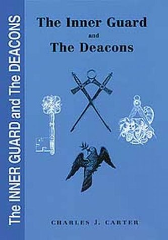 9780853181743: The Inner Guard and the Deacons