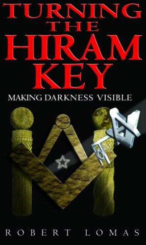 9780853182399: Turning the Hiram Key: Making Darkness Visible