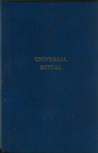 9780853182405: Universal Ritual: The Universal Book of Craft Freemasonry