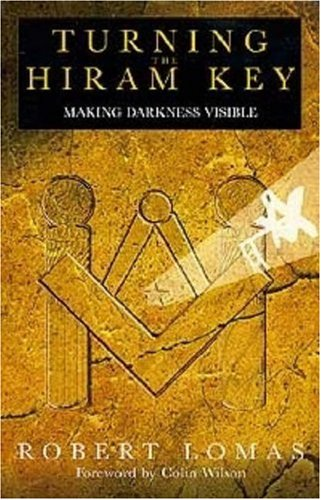 9780853182610: Turning the Hiram Key: Making Darkness Visible