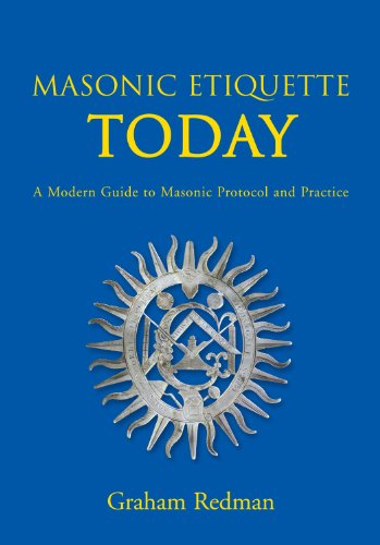 9780853182979: Masonic Etiquette Today: A Modern Guide to Masonic Protocol and Practice