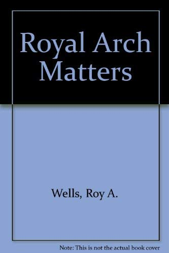 9780853191407: Royal Arch Matters