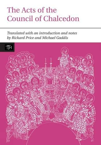 9780853230397: The Acts of the Council of Chalcedon (Translated Texts for Historians)