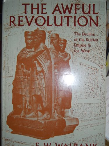 9780853230403: Awful Revolution: Decline of the Roman Empire in the West