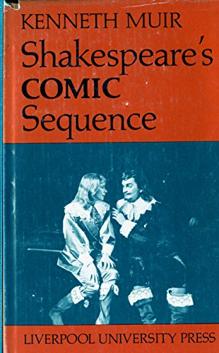 Shakespeare's Comic sequence: Kenneth Muir