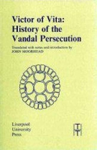 9780853231271: Victor of Vita: History of the Vandal Persecution (Translated Texts for Historians LUP)