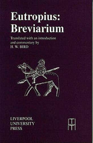 9780853232087: Eutropius Breviarium (Translated Texts for Historians LUP)