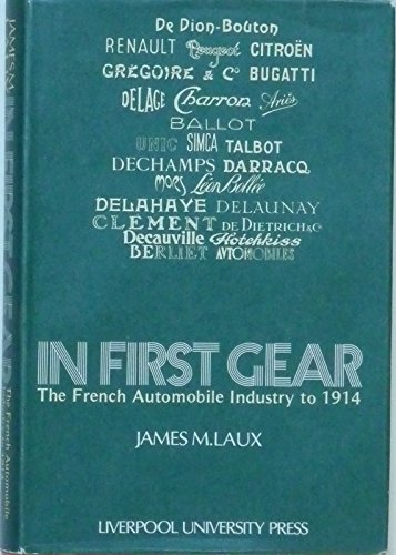 9780853232131: In First Gear: French Automobile Industry to 1914