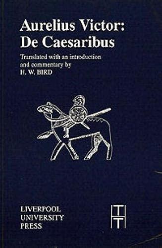 9780853232186: Aurelius Victor: De Caesaribus (Translated Texts for Historians LUP)