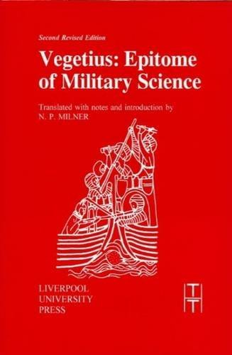 9780853232285: Vegetius: Epitome of Military Science (TRANSLATED TEXTS FOR HISTORIANS)