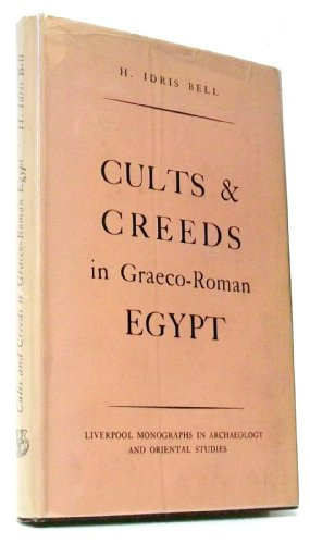 9780853232513: Cults and Creeds in Graeco-Roman Egypt