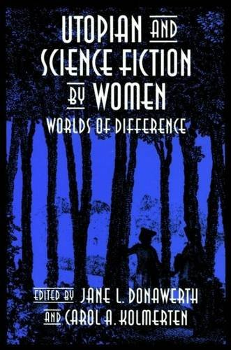 9780853232797: Utopian and Science Fiction by Women: Worlds of Difference (Liverpool Science Fiction Texts & Studies)