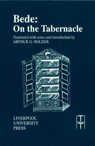 9780853233787: Bede: On the Tabernacle (Translated Texts for Historians LUP)