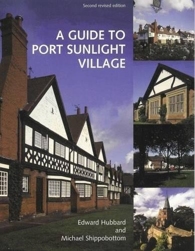 9780853234555: A Guide to Port Sunlight Village