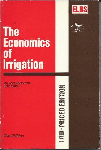 9780853234746: The Economics of Irrigation
