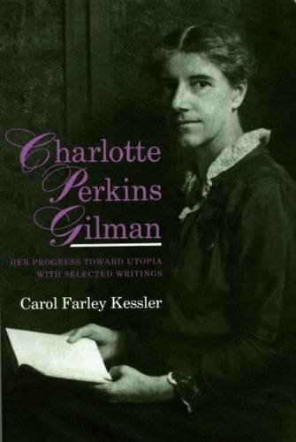 9780853234890: Charlotte Perkins Gilman: Her Progress Towards Utopia with Selected Writings (Liverpool Science Fiction Texts & Studies)