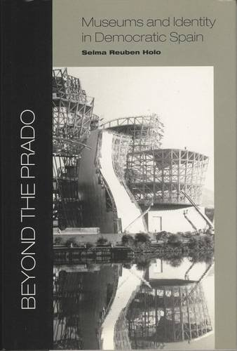 9780853235354: Beyond the Prado: Museums and Identity in Democratic Spain