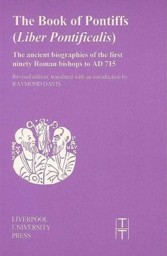9780853235453: Book of the Pontiffs (Liber Pontificalis) (Liverpool University Press - Translated Texts for Historians)