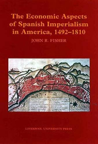9780853235521: Economic Aspects of Spanish Imperialism in America, 1492-1810