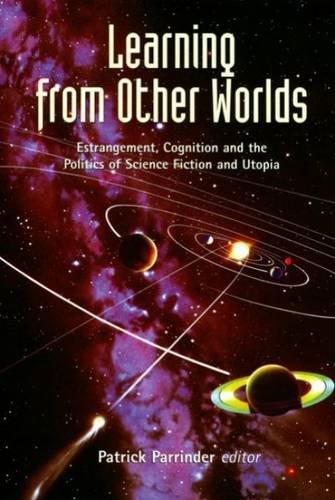 9780853235743: LEARNING FROM OTHER WORLDS: ESTRANGEMENT, COGNITION AND THE POLIT