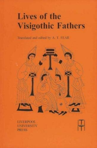 9780853235828: Lives of the Visigothic Fathers (Translated Texts for Historians LUP)