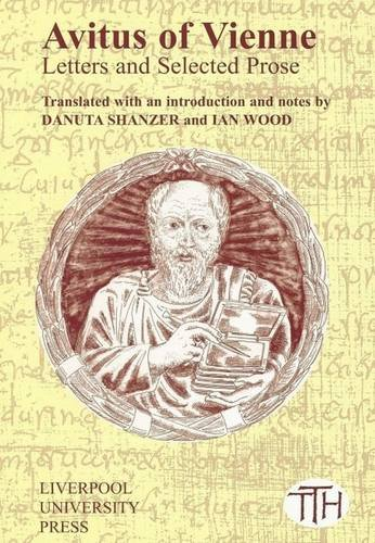9780853235880: Avitus of Vienne: Selected Letters and Prose (Liverpool University Press - Translated Texts for Historians)