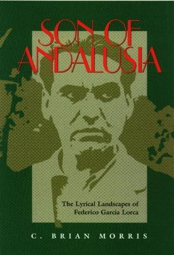 9780853236023: Son of Andalusia: The Lyrical Landscapes of Federico Garcia Lorca