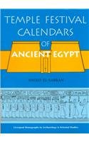 9780853236238: Temple Festival Calendars of Ancient Egypt (Liverpool Monographs in Archaeology and Oriental Studies.)
