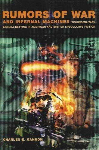 Rumors of War and Infernal Machines: Technomilitary Agenda-setting in American and British ...