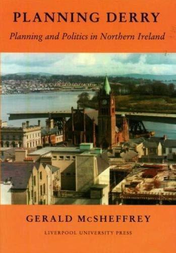 9780853237143: Planning Derry: Planning and Politics in Northern Ireland