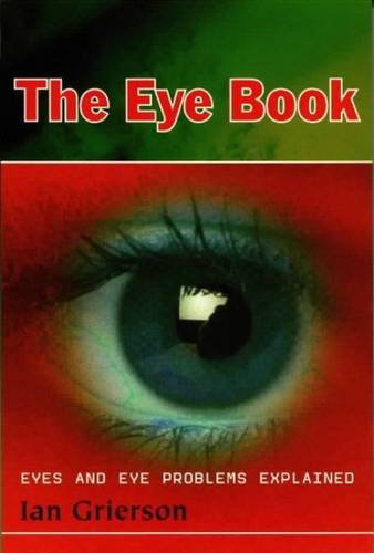 9780853237556: Eye Book: Eyes and Eye Problems Explained