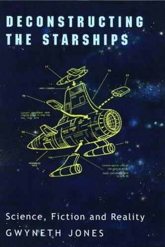 9780853237839: Deconstructing the Starships: Science, Fiction and Reality (Liverpool University Press - Liverpool Science Fiction Texts & Studies)