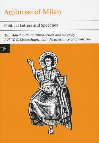 9780853238294: Ambrose of Milan: Political Letters and Speeches (Translated Texts for Historians)
