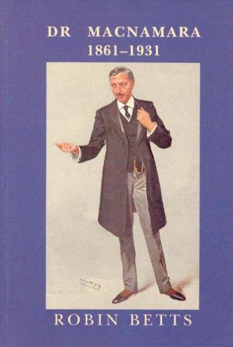 9780853238638: Dr Macnamara 1861-1931: 1861-1930