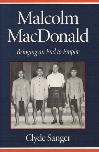 9780853239000: Malcolm Macdonald: Bringing an End to Empire
