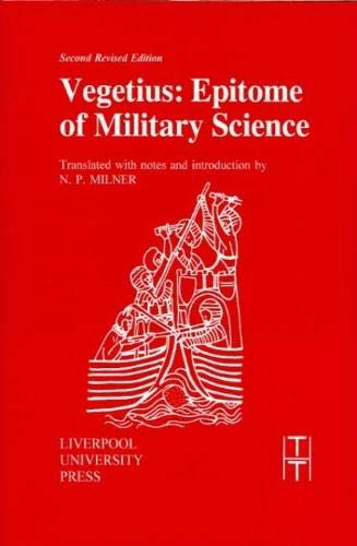 9780853239109: Vegetius: Epitome of Military Science (Translated Texts for Historians LUP)