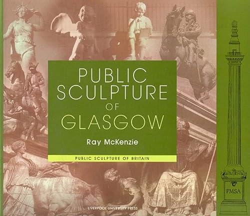 9780853239277: Public Sculpture of Glasgow (Public Sculpture of Britain LUP)