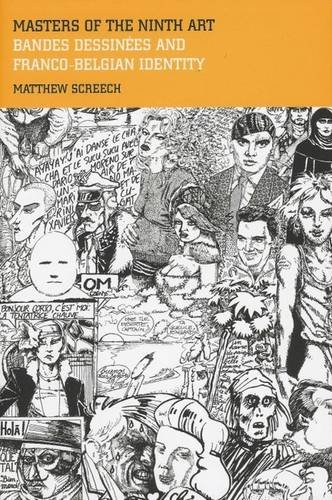 9780853239383: Masters of the Ninth Art: Bandes dessinées and Franco-Belgian Identity (Liverpool University Press - Contemporary French & Francophone Cultures)