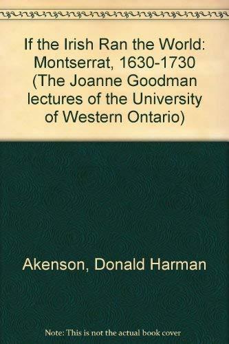 9780853239529: If the Irish Ran the World ; Monserrat 1630-1730