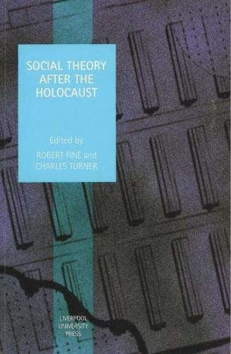 Social Theory After the Holocaust (Studies in: Liverpool University Press