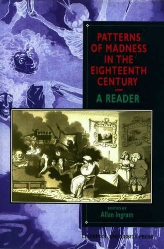 Patterns of Madness in the Eighteenth Century: Liverpool University Press