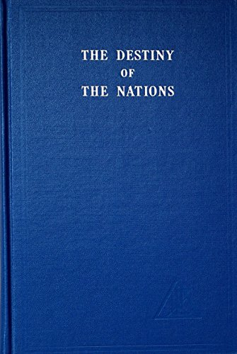 9780853300021: The Destiny of the Nations