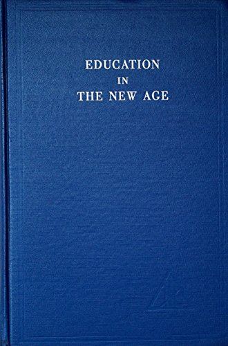 9780853300052: Education in the New Age