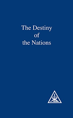 9780853301028: The Destiny of the Nations