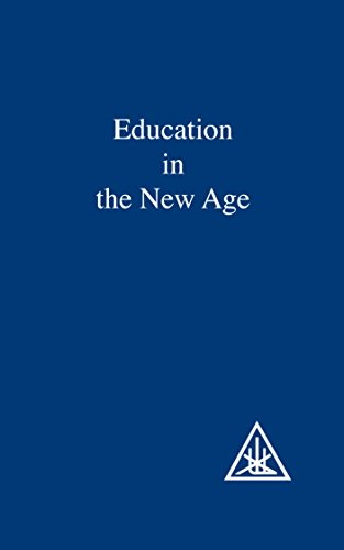 9780853301059: Education in the New Age