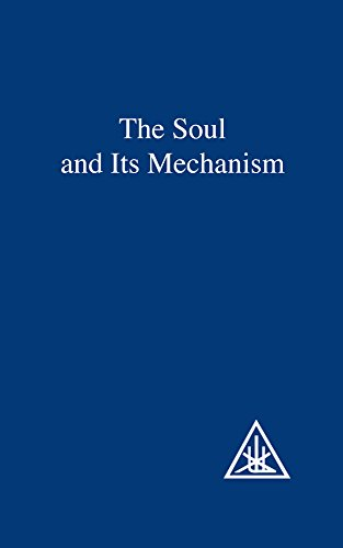9780853301158: The Soul and Its Mechanism