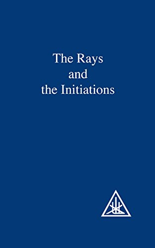 9780853301226: The Rays and the Initiations (A Treatise on the Seven Rays, Vol. V)