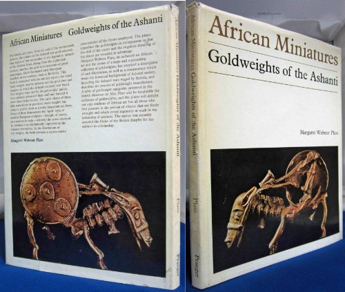 African Miniatures: Goldweights of the Ashanti.: Margaret Webster Plass.